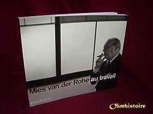 Mies van der Rohe au travail: CARTER ( Peter )