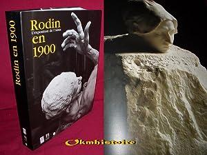 RODIN en 1900 - L'exposition de l'Alma 12 mars - 15 juillet 2001 . ------- Catalogue d'...