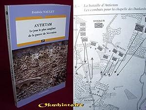 ANTIETAM - Le jour le plus sanglant de la guerre de Sécession: NAULET ( Frédéric )