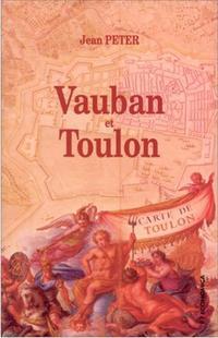 Vauban et Toulon: PETER ( Jean )