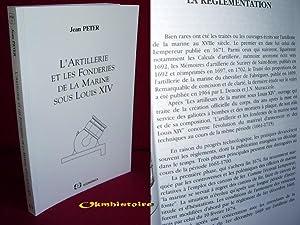 L'Artillerie et les fonderies de la marine sous Louis XIV: PETER ( Jean )