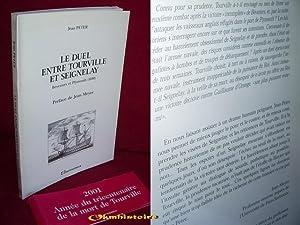 Le duel entre Tourville et Seignelay: PETER ( Jean ) [ Préface de Jean Meyer ]