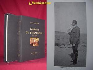 Catalogue Raisonné des Peintures de Ferdinand du Puigaudeau (1864-1930 ). --- Volume 1 &#x2F...