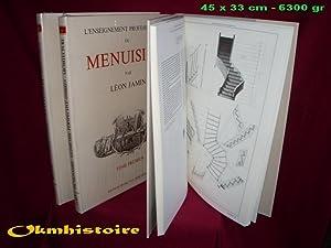 L'Enseignement Professionnel du Menuisier . -------------- 3 volumes / 3: JAMIN ( Léon )