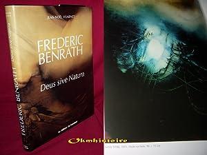 Frédéric Benrath . DEUS SIVE NATURA: VUARNET ( Jean-Noël ) [ Benrath ]