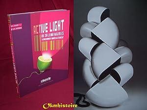 ACTIVE LIGHT ou 30 luminaires à consommer immédiatement: GATÉ ( J. C. ) & VITRAC ( J....