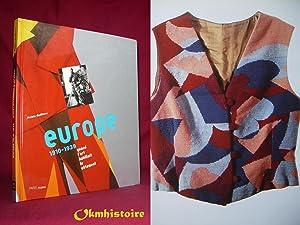 EUROPE 1910-1939. Quand l'art habillait le vêtement: Collectif