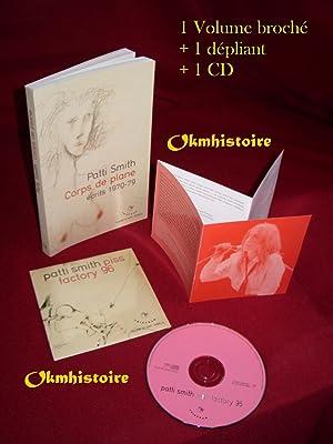 Patti Smith - Corps de plane : Ecrits 1970-1979 -------- + 1 CD audio: SMITH ( Patti )