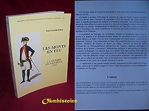 Les monts en feu : La guerre en Faucigny, 1793: GUICHONNET ( Paul )