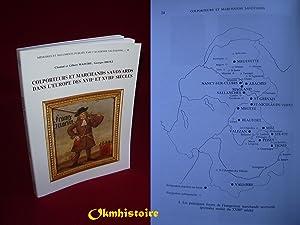 Colporteurs et marchands savoyards dans l'Europe des XVIIe et XVIIIe siècle: MAISTRE ( ...