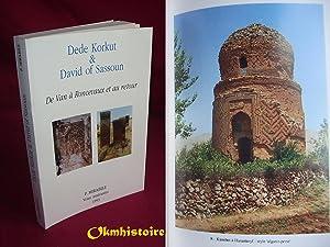 DEDE KORKUT & DAVID OF SASSOUN . De Van à Roncevaux et au retour ou de Hauts Lieux m&...