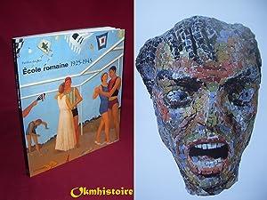 ECOLE ROMAINE - 1925-1945 ---------- [ Catalogue de l'Exposition au Pavillon des arts, 24 ...