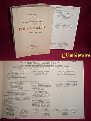 Un prélat franc-comtois du XIVe siècle, Philippe d'Arbois, évêque ...