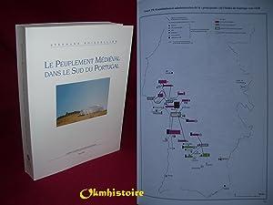 Le peuplement médiéval dans le sud du Portugal. Constitution et fonctionnement d&#x27...