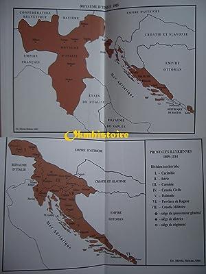 NAPOLÉON ET SON ADMINISTRATION EN ADRIATIQUE ORIENTALE ET DANS LES ALPES DE L'EST 1806 - ...