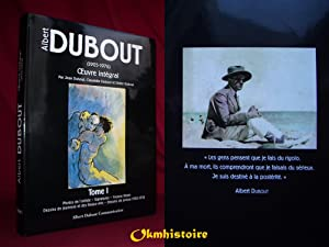 ALBERT DUBOUT - L'Oeuvre integral ------- TOME 1 seul