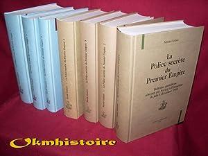La police secrète du Premier Empire . Bulletins quotidiens adressés par Savary &...