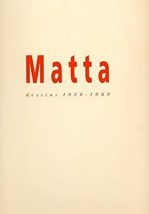 MATTA , Dessins 1936-1989: SAYAG ( Alain ) [ Roberto MATTA ]
