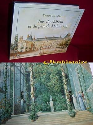 Vues du chateau et du parc de Malmaison: CHEVALLIER ( Bernard )