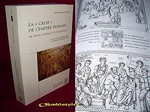 La Crise De L'Empire Romain De Marc Aurele à Constantin: QUET ( Marie-Henriette ) [ ...