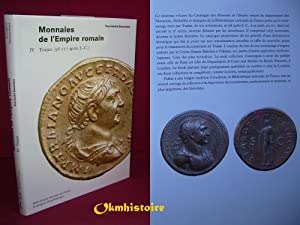 CATALOGUE DES MONNAIES DE L'EMPIRE ROMAIN --------- Volume 4, Trajan : 98-117 après J.-C.