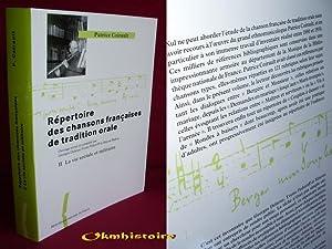 Répertoire des chansons françaises de tradition orale ------------Volume 2, Le ...