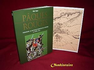 PÂQUES ROUGES . Toulouse, la Bataille oubliée de l'Empire 10 avril 1814. Dessins ...