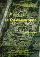 Carte archéologique de la Gaule --------- 47 - LOT-ET-GARONNE: FAGES ( Brieuc )