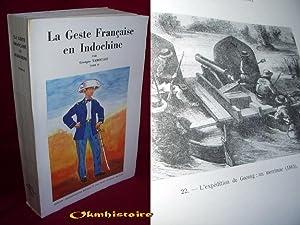La Geste Francaise en Indochine ---------- TOME 2 seul: TABOULET ( Georges )