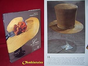 Le chapeau : grand art et savoir-faire: BOLOMIER ( Eliane ) [ Photographies de Gilles Rose ]