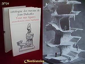 Catalogue des Travaux de Jean DUBUFFET. --------- Fascicule XXIV ( 24 ) : Tour aux figures, ...