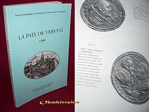 La paix de Vervins, 1598: VIDAL ( Claudine ) & PILLEBOUE ( Frédérique )