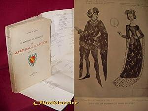 Un conseiller de Charles VII , Le Maréchal de La Fayette , 1380 - 1463: BOUILLÉ ( Antoine de...