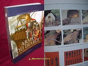 Armes du Diable . Arcs et arbalètes au Moyen âge: SERDON ( Valérie )