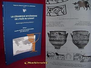 La céramique mycénienne de l'Egée au Levant : Hommage à Vronwy ...