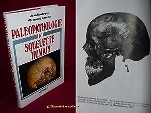 Paléopathologie du squelette humain: DASTUGUE ( Jean ) & GERVAIS ( Véronique )