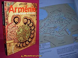 ARMENIE : entre Orient et Occident