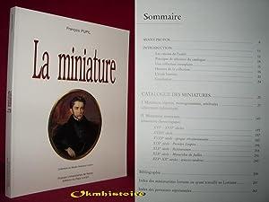 LA MINIATURE: PUPIL ( François ) [ Avec la collaboration de Claire Aptel et Mireille Canet. ...