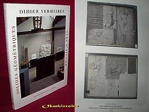 Solides géométriques : Vues d'atelier: VERMEIREN ( Didier )
