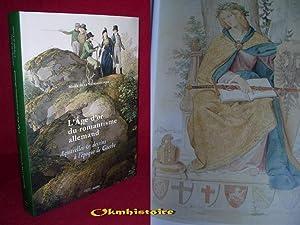 L'Age d'or du romantisme allemand : Aquarelles et dessins à l'époque ...
