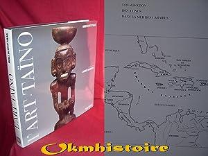 L'ART TAÏNO - L'art des sculpteurs Taïnos,: KERCHACHE ( Jacques