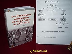 Les domestiques commensaux du roi de France au XVIIème siècle: LAVERNY ( Sophie de )