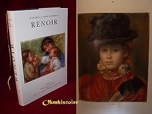 RENOIR - Catalogue Raisonné des tableaux, pastels, dessins et aquarelles . 1895 - 1902 &#x2F...