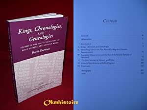 Kings, Chronologies and Genealogies : Studies in the Political History of Early Medieval Ireland ...