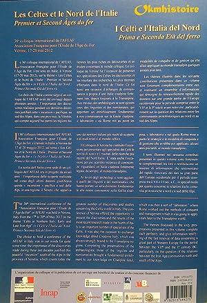 Les Celtes et le Nord de l'Italie. Premier et Second Âges du Fer ///&#x2F...
