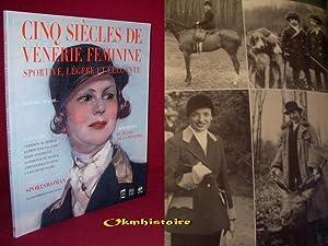Sportive, légère et élégante : Cinq siècles de vénerie f&...