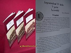 Argenteuil au XVe siècle --------- 3 volumes /3 : 1ère partie , La ville --- 2&...