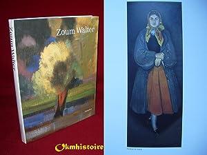 Zoum Walter : 1902-1974: VIGNE ( Georges ) [ Préface ] & Collectif