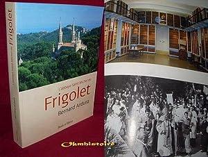 L'abbaye Saint-Michel de Frigolet : 1858-2008: ARDURA ( Bernard )