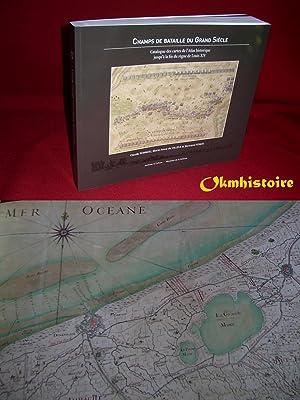 Champs de bataille du grand siècle - Catalogue des cartes de l'Atlas historique jusqu&#...